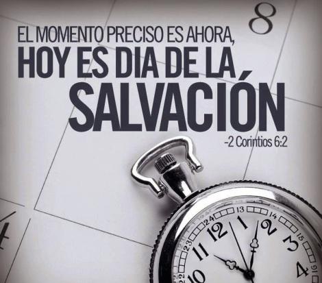 hoy es el dia de salvacion